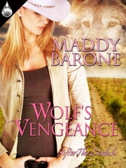 Wolf's Vengeance ebook by Maddy Barone