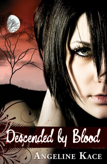 Descended by Blood ebook by Angeline Kace