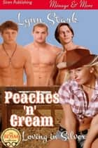 Peaches 'n' Cream ebook by Lynn Stark