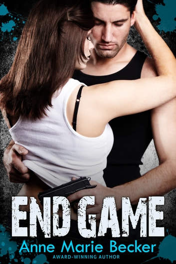 End Game ebook by Anne Marie Becker
