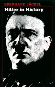 Hitler in History ebook by Eberhard Jäckel