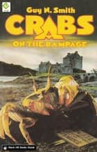 Crabs on the Rampage ebook by Guy N Smith
