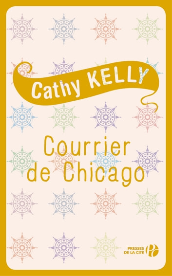 Courrier de Chicago eBook by Cathy KELLY