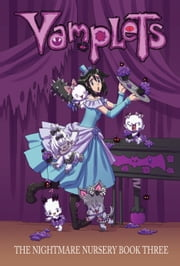 Vamplets: The Nightmare Nursery #HC - Book 3 ebook by Gayle Middleton,Dave Dwonch,Amanda Coronado,Bill Blankenship