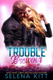 Trouble Brewing ebook by Selena Kitt