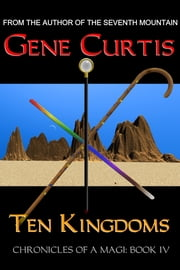 Ten Kingdoms ebook by Gene Curtis