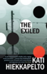 The Exiled ebook by Kati Hiekkapelto