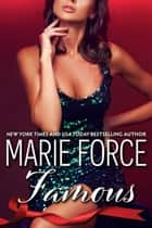 Famous (Quantum Series, Book 8) ebook by Marie Force