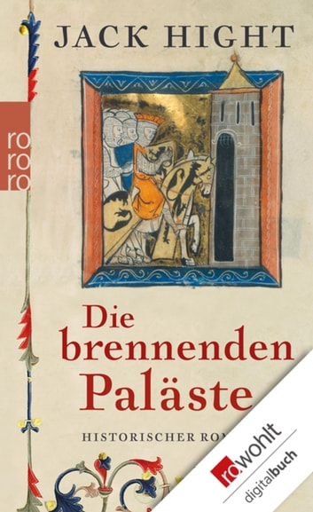 Die brennenden Paläste ebook by Jack Hight