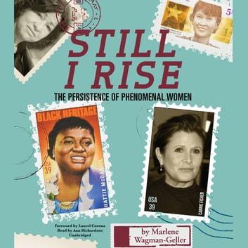 Still I Rise - The Persistence of Phenomenal Women audiobook by Marlene Wagman-Geller