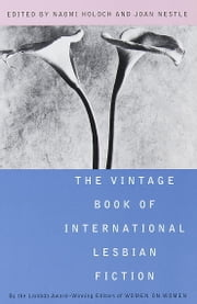 The Vintage Book of International Lesbian Fiction ebook by Naomi Holoch