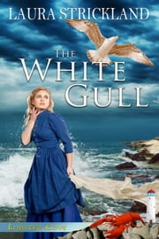 The White Gull ebook by Laura  Strickland