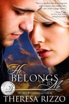 He Belongs to Me ebook by