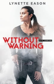 Without Warning (Elite Guardians Book #2) ebook by Lynette Eason