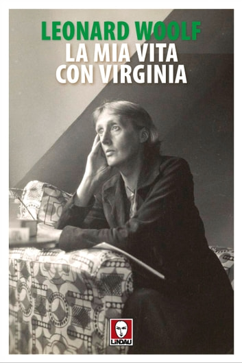 La mia vita con Virginia ebook by Leonard Woolf