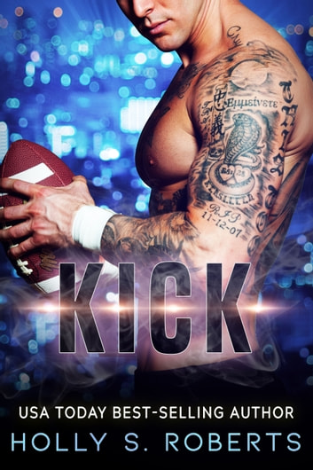 Kick ebook by Holly S. Roberts