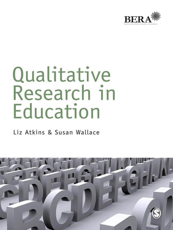 Qualitative research in education ebook by liz atkins qualitative research in education ebook by liz atkinssusan wallace fandeluxe Image collections
