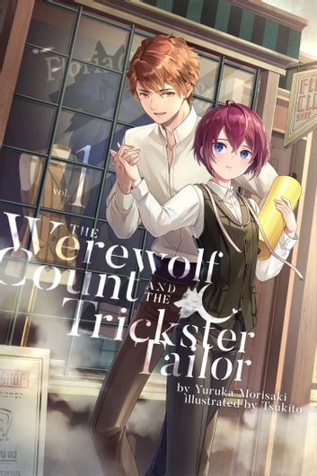 The Werewolf Count and the Trickster Tailor ebook by Yuruka Morisaki,Tsukito,Charis Messier