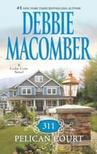 311 Pelican Court ebook by Debbie Macomber