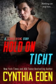 Hold On Tight ebook by Cynthia Eden