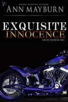 Exquisite Innocence ebook by Ann Mayburn