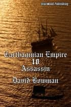 Carthaginian Empire 10: Assassin ebook by David Bowman