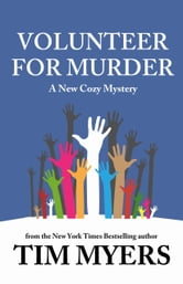 Volunteer for Murder ebook by Tim Myers