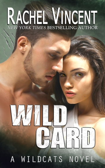 Wild Card ebook by Rachel Vincent