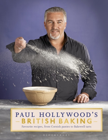 Paul Hollywood's British Baking ebook by Paul Hollywood