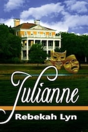 Julianne ebook by Rebekah Lyn