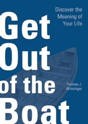 Get Out of the Boat ebook by Winninger, Thomas J.