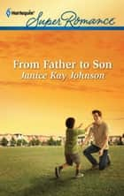 From Father to Son ebook by Janice Kay Johnson