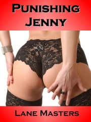 Punishing Jenny ebook by Lane Masters