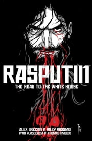 Rasputin Vol. 2 ebook by Alex Grecian,Riley Rossmo