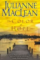 The Color of Hope ebook by Julianne MacLean