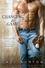 Changing the Game ebook by Jaci Burton