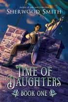 Time of Daughters I ebook by