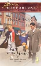 The Path To Her Heart ebook by Linda Ford