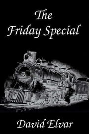 The Friday Special ebook by David Elvar