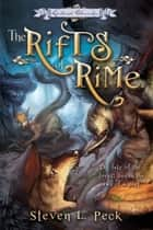 The Rifts of Rime ebook by Steven L. Peck