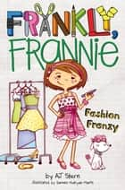 Fashion Frenzy ebook by AJ Stern, Doreen Mulryan Marts