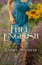 Full English ebook by Rachel Spangler