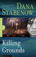 Killing Grounds ebook by Dana Stabenow