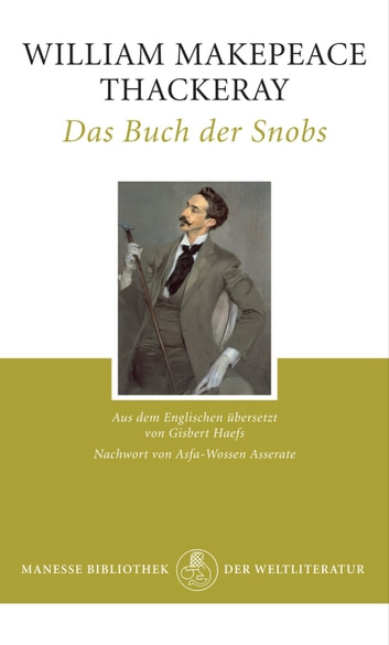 Das Buch der Snobs ebook by William Makepeace Thackeray,Asfa-Wossen Asserate