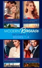 Modern Romance Collection: December 2017 Books 1 - 4: His Queen by Desert Decree / A Christmas Bride for the King / Captive for the Sheikh's Pleasure / Legacy of His Revenge (Mills & Boon e-Book Collections) ekitaplar by Cathy Williams, Carol Marinelli, Abby Green,...