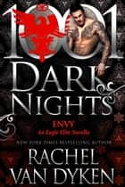 Envy: An Eagle Elite Novella ebook by Rachel Van Dyken