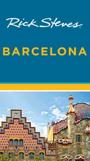 Rick Steves Barcelona ebook by Rick Steves