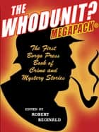 The Whodunit? MEGAPACK® eBook by Robert Reginald, Michael Hemmingson
