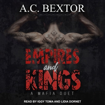 Empires and Kings audiobook by A.C. Bextor