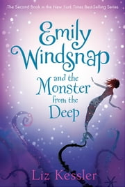 Emily Windsnap and the Monster from the Deep ebook by Liz Kessler,Sarah Gibb